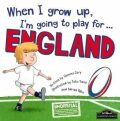 When I Grow Up, I´m Going To Play For England (Rugby) - Gemma Cary