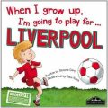 When I Grow Up, I´m Going To Play For Liverpool - Gemma Cary