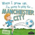 When I Grow Up, I´m Going To Play For Manchester City - Gemma Cary