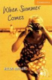 When Summer Comes - Helen Naylor