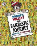 Where´s Wally? The Fantastic Journey - Martin Handford