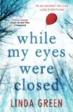 While My Eyes Were Closed - Linda Greenová