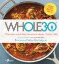WHOLE30 – průvodce  zdravotním restartem, který vám přinese svobodu v jídle - Dallas Hartwig, ...