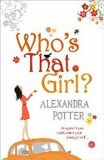 Who´s That Girl? - Alexandra Potter