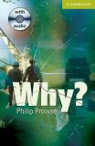 Camb Eng Readers Starter: Why?: T. Pk with CD - Philip Prowse