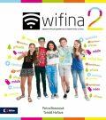Wifina 2 - Zábavná encyklopedie pro zvídavé holky a kluky - Poláček Martin