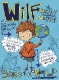 Wilf The Mighty Worrier: Saves the World - Georgia Pritchettová
