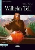 Wilhelm Tell + CD - Bearbeitet von Sabine Werner