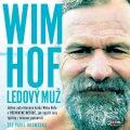 Wim Hof. Ledový muž - Wim Hof