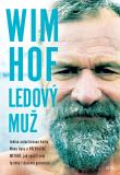 Wim Hof: Ledový muž - Wim Hof