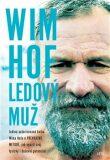 Wim Hof - Ledový muž - Wim Hof