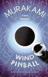 Wind, Pinball - Haruki Murakami