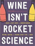 Wine Isn't Rocket Science - Yannis Varoutsikos, ...