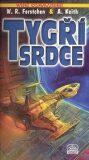 Wing Commander 3: Tygří srdce - Forstchen William R., ...