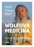 Wolfova medicína - Storl Wolf-Dieter