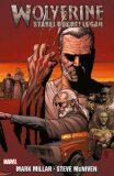Wolverine - Starej dobrej Logan - Mark Millar