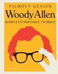 Woody Allen - filmový génius - Bailey Jason