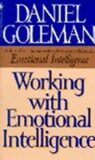Working with Emotional People - Daniel Goleman