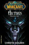 Arthas - Christie Golden