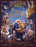 Folk and Fairy Tales of Azeroth - kolektiv autorů,