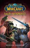 Kruh nenávisti - World of Warcraft - Keith R. A. DeCandido