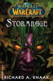 World of Warcraft - Stormrage - Richard A. Knaak
