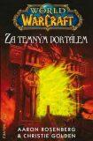 World of Warcraft - Za temným portálem - Christie Golden, ...