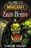 Zrod Hordy - World of Warcraft - Christie Golden