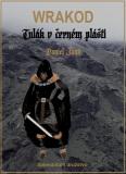 WRAKOD - Tulák v černém plášti - Daniel  Janů