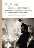 Writing Underground - Martin Machovec