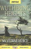 Zrcadlová četba - Wuthering Heights (Na Větrné hůrce) - Emily Brontëová