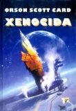Xenocida - Orson Scott Card