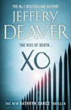 XO : Kathryn Dance Book 3 - Jeffery Deaver