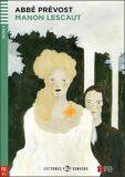 ELI - F - Seniors 2 - Manon Lescaut - readers + CD - Abbé Prévost