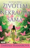 Životem nekráčím sama - Darina Hamarová