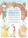 Ztracený princ Margarín - Mark Twain, Philip Stead