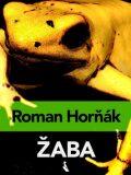 Žaba - Roman Horňák
