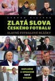 Zlatá slova českého fotbalu - Filípek Štěpán