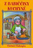 Z babiččiny kuchyně - Vladimír Chaloupka