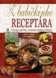 Z babičkinho receptára - Alena Doležalová, ...