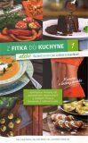 Z fitka do kuchyne 1 - Lucia Švaral