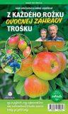 Z každého rožku ovocnej záhrady trošku - ...
