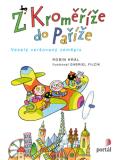 Z Kroměříže do Paříže - Robin Král