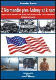 Z Normandie přes Ardeny až k nám - Bohuslav Balcar