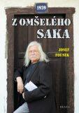 Z omšelého saka - Josef Fousek