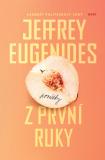 Z první ruky - Jeffrey Eugenides