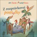 Z rozprávkovej postieľky - Jiří Žáček, Adolf Born