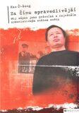 Za Čínu spravedlivější - Kao Č'-šeng,