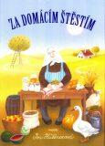 Za domácím štěstím - Iva Hüttnerová