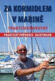 Za kormidlem v Marině - František Novotný